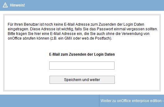 E-Mailadresse zum Zusenden der Logindaten beim Passwort rücksetzten eingeben.